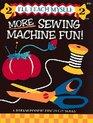 More Sewing Machine Fun (I'll Teach Myself)