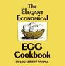 The Elegant Economical Egg Cookbook