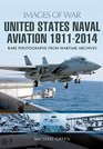 United States Naval Aviation 1911 - 2014