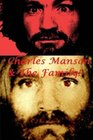 Charles Manson & The Family!: The Sharon Tate Murders.