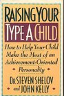 Raising Your Type A Child