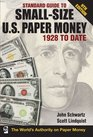 Standard Guide to Small-Size US Paper Money - 1928-Date