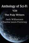 Anthology of Sci-Fi V26 the Pulp Writers