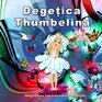 Degetica Thumbelina Bilingual Fairy Tale in Romanian and English Dual Language Picture Book for Kids