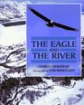 The Eagle and the River