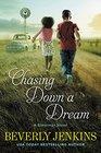 Chasing Down a Dream A Blessings Novel