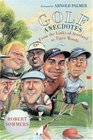 Golf Anecdotes: From the Links of Scotland to Tiger Woods
