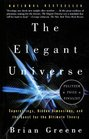 Elegant Universe Superstrings Hidden Dimensions and the Quest for the    Ultimate Theory