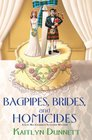 Bagpipes, Brides and Homicides (Liss MacCrimmon, Bk  6)