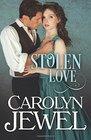 Stolen Love A Victorian Historical Romance