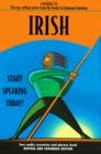 Irish Start Speaking Today