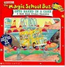 The Magic School Bus Gets Baked in a Cake A Book about Kitchen Chemistry