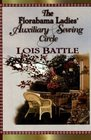 The Florabama Ladies' Auxiliary Sewing Circle