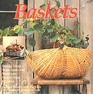 Baskets Design Ideas Techniques and Materials Step-By-Step Projects
