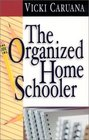 The Organized Home Schooler
