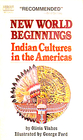 New World Beginnings: Indian Cultures in the Americas