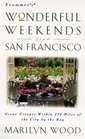 Frommer's Wonderful Weekends from San Francisco
