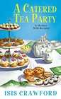 A Catered Tea Party (Mystery With Recipes, Bk 12)