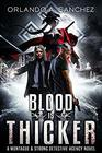 Blood is Thicker (Montague & Strong Case Files, Bk 3)