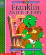 Franklin and the Baby