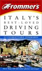 Frommer's Italy's Best-Loved Driving Tours