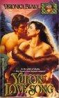 Yukon Love Song