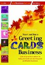 Start and Run a Greeting Cards Business Lots of Practical Advice for Help You Build an Exciting and Profitable Business