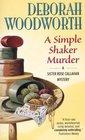 A Simple Shaker Murder (Shaker, Bk 4)
