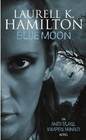 Blue Moon (Anita Blake, Vampire Hunter, Bk 8)