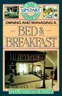 Upstart Guide Owning  Managing a Bed  Breakfast