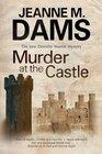 Murder at the Castle (Dorothy Martin, Bk 13)
