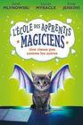 L' Ecole Des Apprentis Magiciens N 1 - Une Classe Pas Comme Les Autres