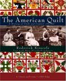 The American Quilt  A History of Cloth and Comfort 1750-1950
