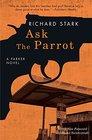 Ask the Parrot A Parker Novel