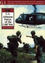 Airborne Forces of the Cold War (Gi Series, 30)