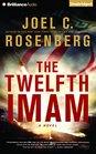 The Twelfth Imam A Novel