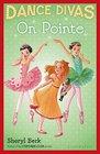 Dance Divas On Pointe