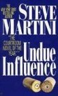 Undue Influence (Paul Madriani, Bk 3)