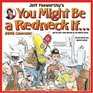Jeff Foxworthy's You Might Be a Redneck If 2008 Wall Calendar