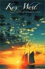 Key West History of an Island of Dreams