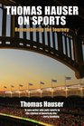 Thomas Hauser on Sports Remembering the Journey
