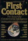 First Contact The Search for Extraterrestrial Intelligence
