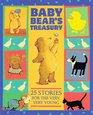 Baby Bear's Treasury:  Twenty-Five Stories for the Very, Very Young