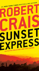 Sunset Express An Elvis Cole and Joe Pike Novel