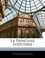 La Princesse Lointaine