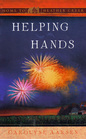 Helping Hands (Home to Heather Creek, Bk 22)