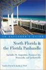 North Florida  the Florida Panhandle An Explorer's Guide Includes St Augustine Panama City Pensacola and Jacksonville