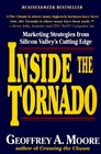 Inside the Tornado Marketing Strategies from Silicon Valley's Cutting Edge