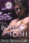Bound in Flesh