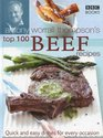 Antony Worrall Thompson's Top 100 Beef Recipes Quick and Easy Dishes for Every Occasion